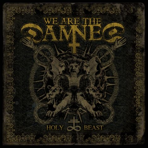 We Are the Damned - Holy Beast