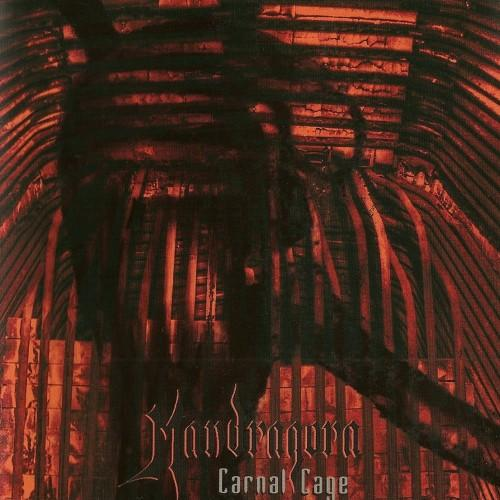 Mandragora - Carnal Cage