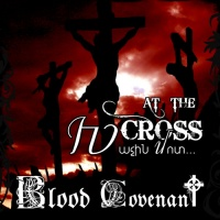 Blood Covenant - At the Cross