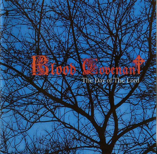 Blood Covenant - The Day of Lord