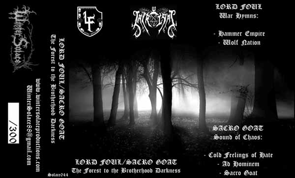 Lord Foul / Sacro Goat - The Forest to the Brotherhood Darkness