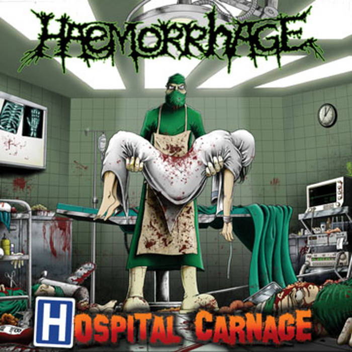Haemorrhage - Hospital Carnage
