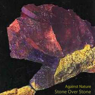 Against Nature - Stone over Stone