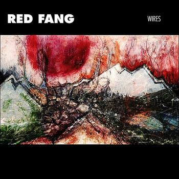 Red Fang - Wires