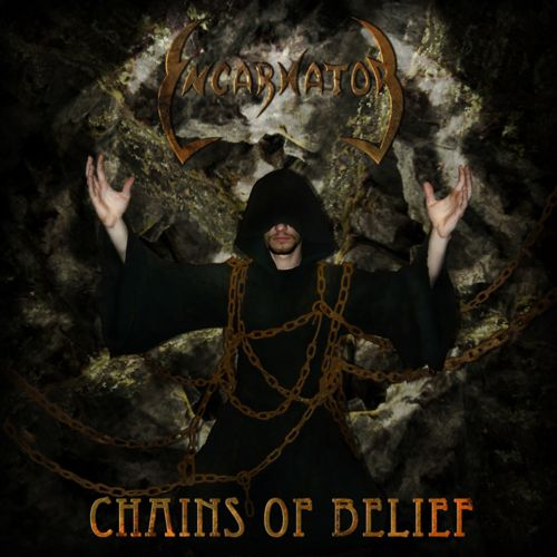 Incarnator - Chains of Belief