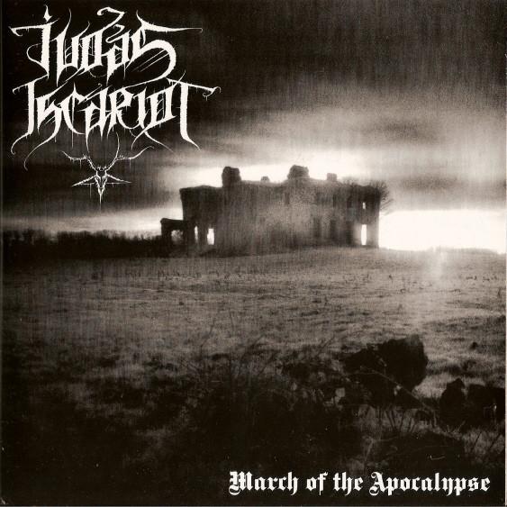 Judas Iscariot - March of the Apocalypse