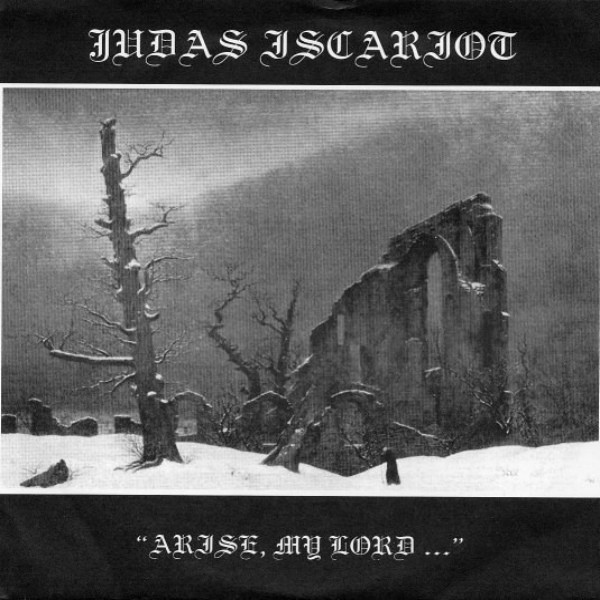 Judas Iscariot - Arise, My Lord...
