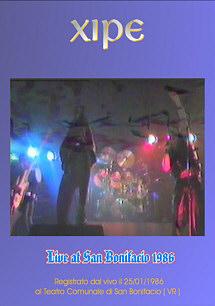 Xipe - Live at San Bonifacio 1986