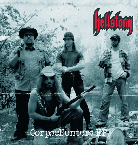 Hellstorm - CorpseHunters EP