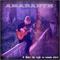 Amaranth - I Have the Right to Remain Silent
