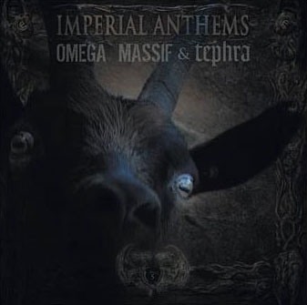 Omega Massif / Tephra - Imperial Anthems No. 5