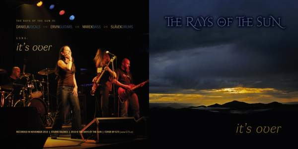The Rays of the Sun - It's Over