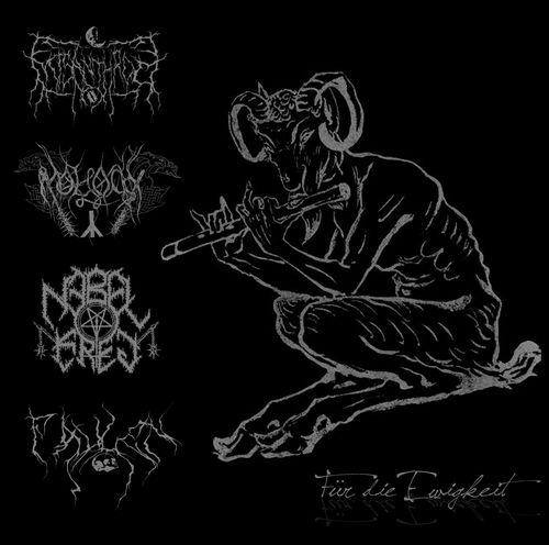 Moloch / Misanthrop / Faulen / Nebelkrieg - Für die Ewigkeit