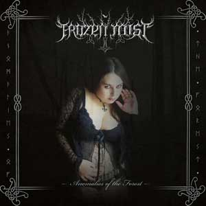 Frozen Mist - Anomalies of the Forest