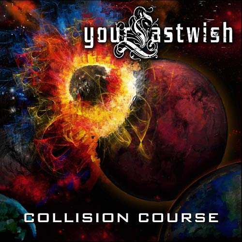 Your Last Wish - Collision Course