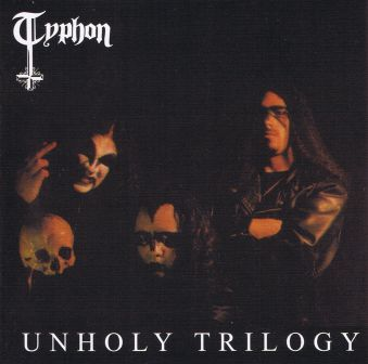 Typhon - Unholy Trilogy