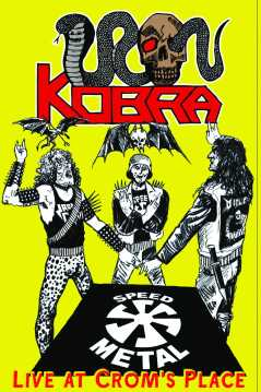 Iron Kobra - Live at Crom's Place