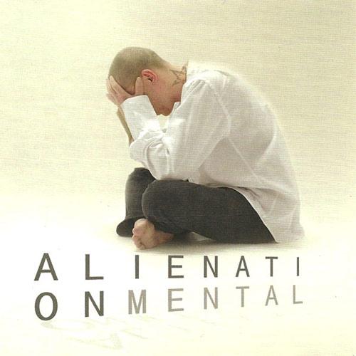 Alienation Mental - Alienation Mental