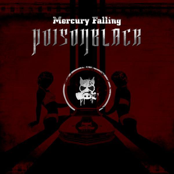Poisonblack - Mercury Falling
