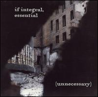 Snap Judgment - If Integral, Essential (Unnecessary)