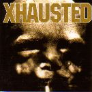 Xhausted - X-ist