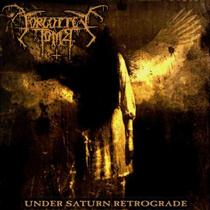 Forgotten Tomb - Under Saturn Retrograde
