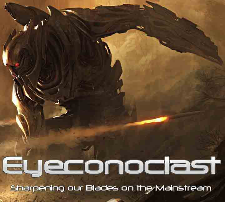 Eyeconoclast - Sharpening Our Blades on the Mainstream