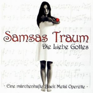 Samsas Traum - Die Liebe Gottes - Eine märchenhafte Black Metal Operette