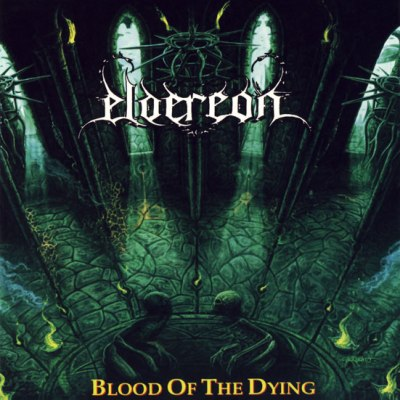 Eldereon - Blood of the Dying