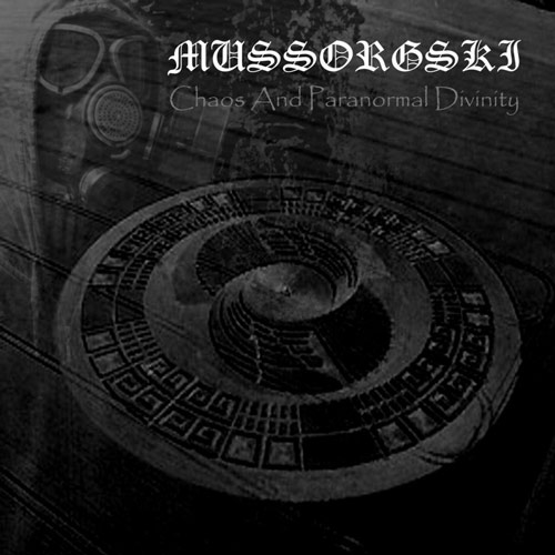 Mussorgski - Chaos and Paranormal Divinity