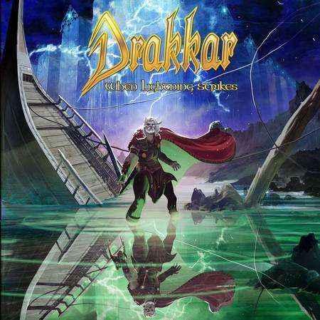 Drakkar - When Lightning Strikes