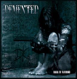 Demented - Fields of Suffering