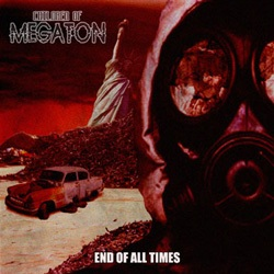 Children of Megaton - End of All Times