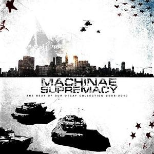 Machinae Supremacy - The Beat of Our Decay