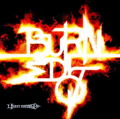 Light Bringer - Burned 07