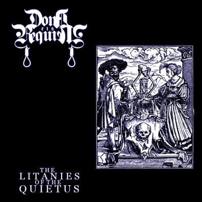 Dona Eis Requiem - The Litanies of the Quietus