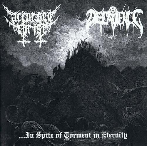 Accursed Christ / Decadence - ...in Spite of Torment in Eternity