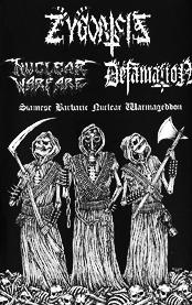 Zygoatsis / Defamation / Nuclear Warfare - Siamese Barbaric Nuclear Warmageddon