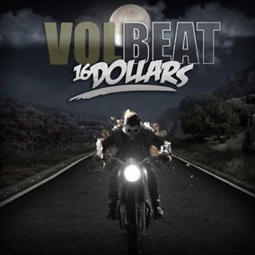 Volbeat - 16 Dollars