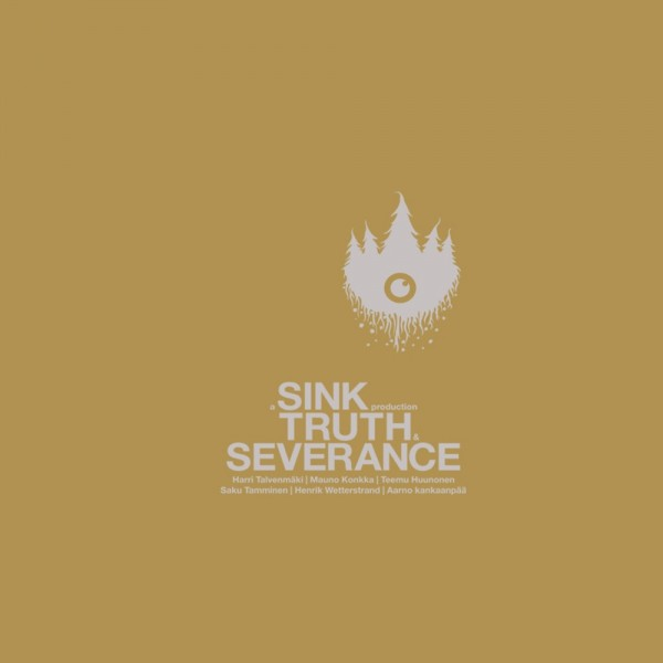 Sink - Truth & Severance