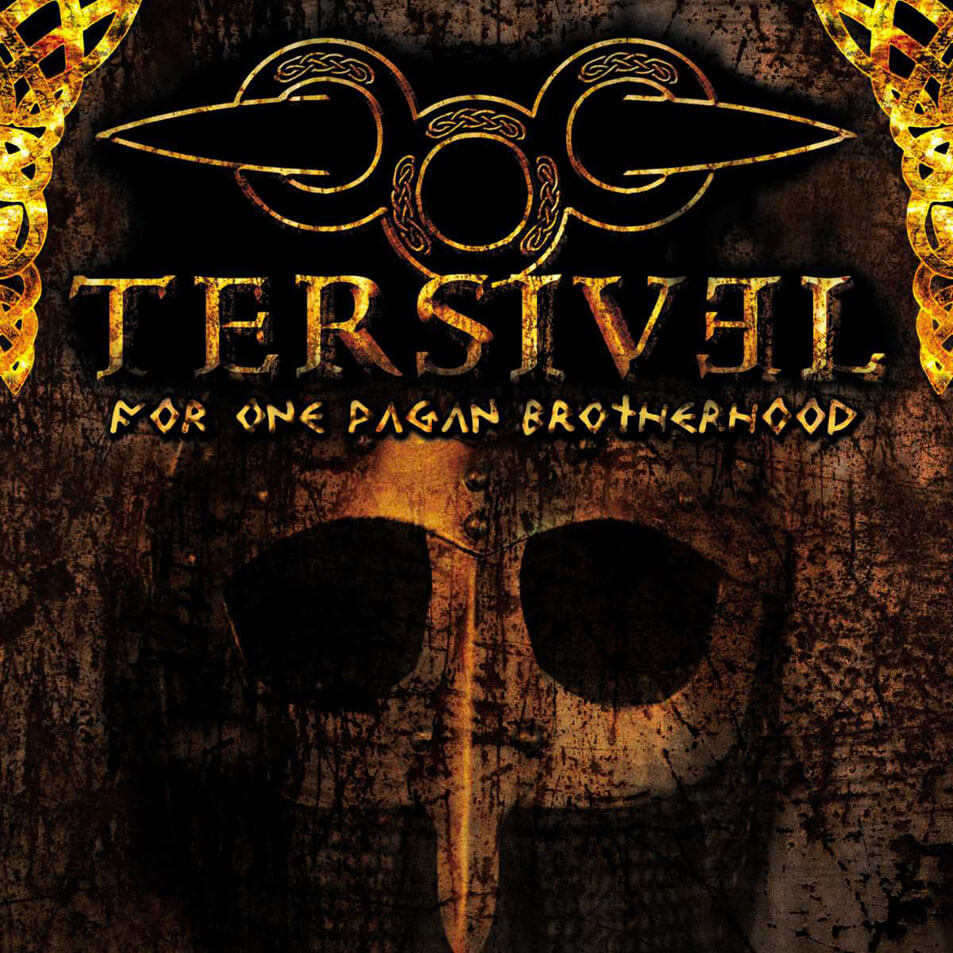 Tersivel - For One Pagan Brotherhood