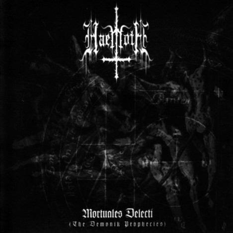 Haemoth - Mortuales Delecti (The Demonik Prophecies)