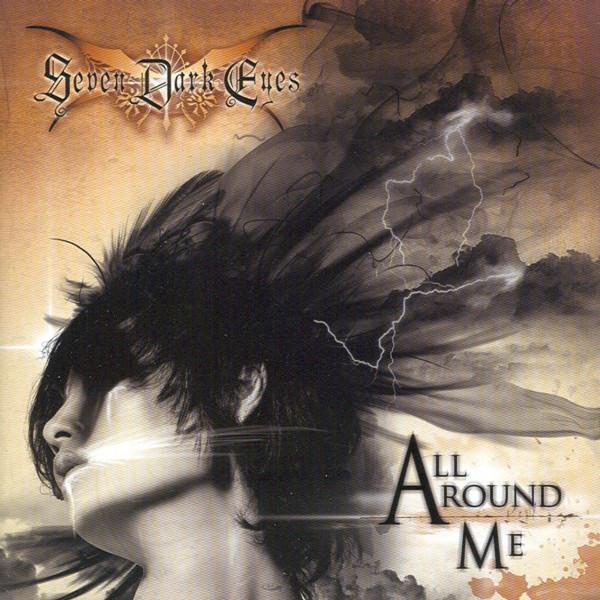Seven Dark Eyes - All Around Me