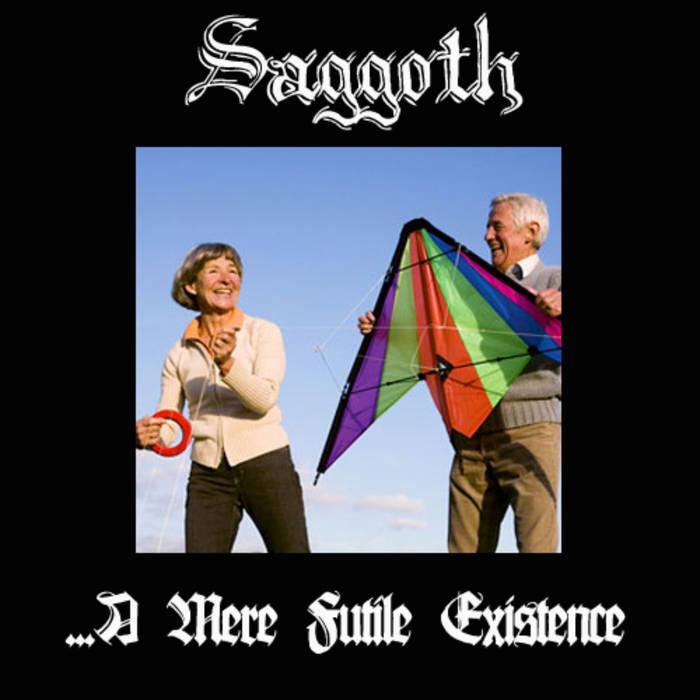 Saggoth - ...a Mere Futile Existence