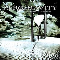 Zero Gravity - Misplaced Moments