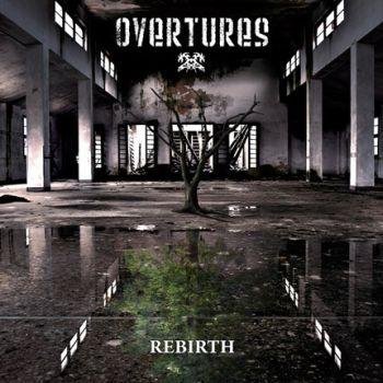 Overtures - Rebirth