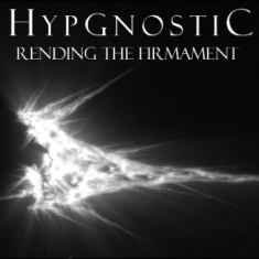 Hypgnostic - Rending the Firmament