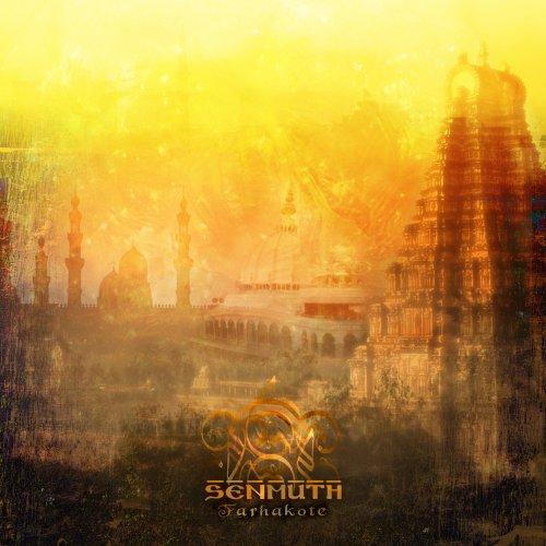 Senmuth - Farhakote