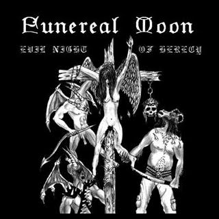 Funereal Moon - Evil Night of Heresy