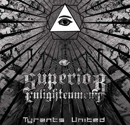Superior Enlightenment - Tyrants United